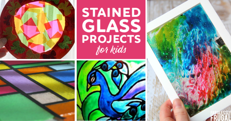 10 Beautiful Stained Glass Art Projects For Kids Fabulessly Frugal