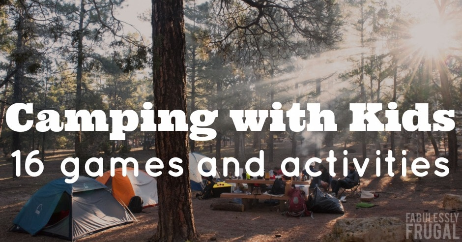 Go to post on 16 games and activities while camping with kids