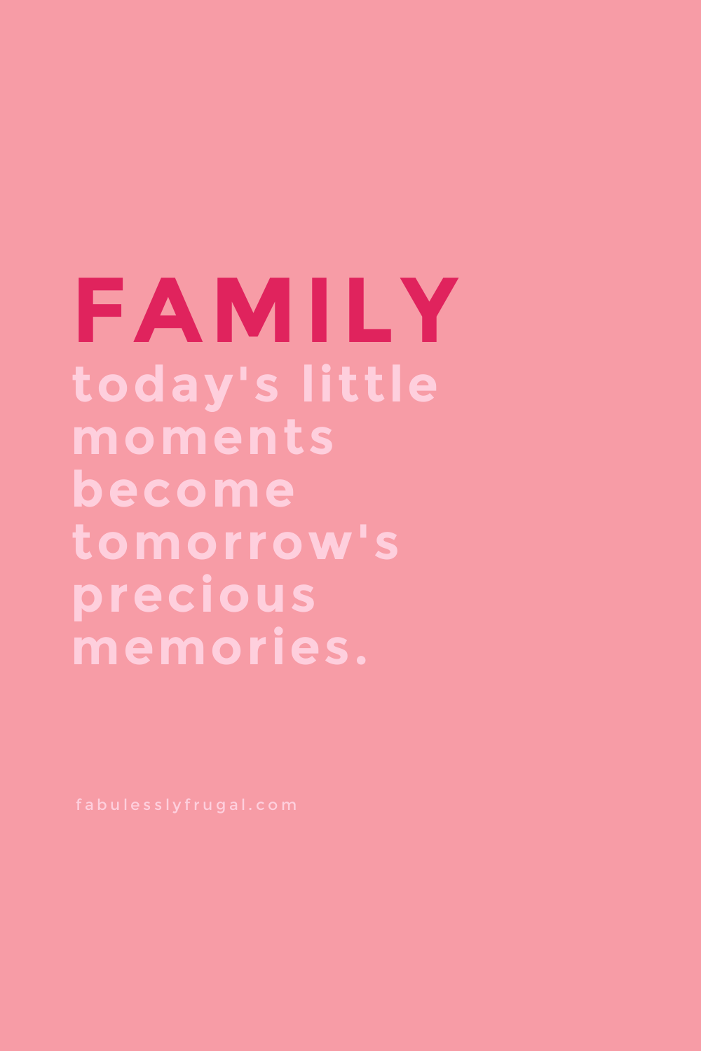9 of the BEST Family Quotes to Inspire & Make You Smile