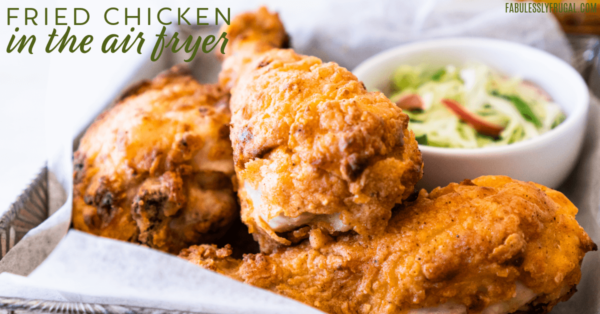 Fried chicken in the air fryer is easy and healthy!